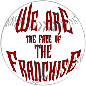 We Are the Face of the Franchise
